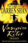 Image for Vampire rites trilogy: the saga of Darren Shan
