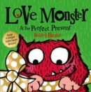 Image for Love Monster & the perfect present