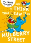 Image for And to think that I saw it on Mulberry Street