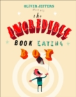 Image for The incredible book eating boy