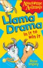 Image for Llama drama  : in it to win it!