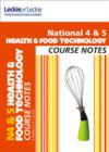 Image for National 4 & 5 health & food technology: Course notes