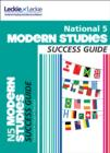Image for National 5 Modern Studies Revision Guide for New 2019 Exams : Success Guide for Cfe Sqa Exams