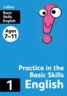 Image for English  : practice in the basic skills1, ages 7-11