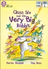 Image for Class Six and the Very Big Rabbit: Band 10/White
