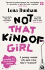 """Image for Not that kind of girl  : a young woman tells you what she's """"learned"""""""