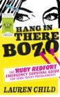 Image for Hang in There Bozo: The Ruby Redfort Emergency Survival Guide for Some Tricky Predicaments