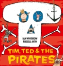 Image for Tim, Ted & the pirates