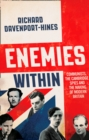 Image for Enemies within  : communists, the Cambridge spies and the making of modern Britain