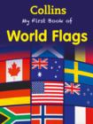 Image for Collins my first book of world flags