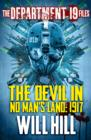 Image for The Department 19 Files: The Devil in No Man's Land: 1917