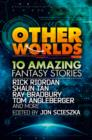 Image for Other worlds  : 10 amazing fantasy stories