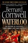 Image for Waterloo  : the history of four days, three armies and three battles