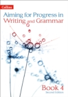Image for Aiming for progress in writing and grammarBook 4