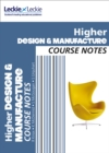 Image for CfE Higher Design and Manufacture course notes
