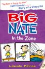 Image for Big Nate in the zone