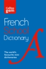 Image for French School Gem Dictionary : Trusted Support for Learning, in a Mini-Format