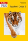 Image for Collins international primary scienceTeacher's guide 1