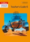 Image for Collins international primary science: Teacher's guide 6