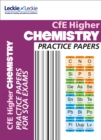 Image for Higher chemistry practice papers for SQA exams