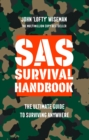 Image for SAS survival handbook  : the ultimate guide to surviving anywhere