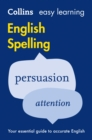 Image for Easy learning English spelling  : all you need to know to spell accurately