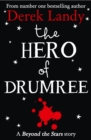 Image for The Hero of Drumree: a Beyond the stars story