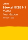 Image for Edexcel GCSE maths foundation tier  : new 2015 curriculum: Revision guide