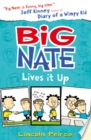 Image for Big Nate Lives It Up : 7