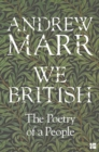 Image for We British  : the poetry of a people