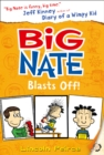 Image for Big Nate blasts off!