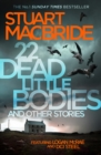 Image for 22 dead little bodies and other stories