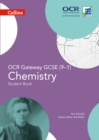 Image for OCR gateway GCSE (9-1) chemistry: Student book