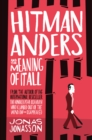 Image for Hitman Anders and the Meaning of It All