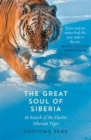Image for The great soul of Siberia  : in search of the elusive Siberian tiger