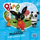 Image for Bubbles  : a Bing story book
