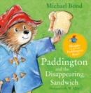 Image for Paddington and the disappearing sandwich