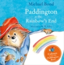 Image for Paddington at the rainbow's end