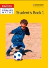 Image for Collins international primary mathsStudent's book 1