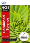 Image for GCSE combined scienceFoundation,: Exam practice workbook, with practice test paper