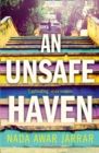 Image for An unsafe haven
