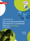 Image for AQA GCSE (9-1) life and environmental sciences AQA combined science - synergy: Student book