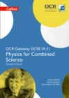 Image for OCR gateway GCSE (9-1) physics for combined science: Student book
