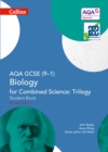 Image for AQA GCSE (9-1) biology for combined science - trilogy: Student book