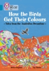 Image for How the animals got their colours  : tales from the Australian dreamland