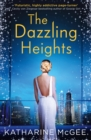 Image for The dazzling heights