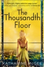 Image for The thousandth floor