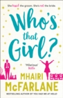 Image for Who's That Girl? : A Laugh-out-Loud Sparky Romcom!