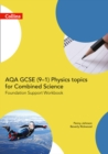 Image for AQA GCSE (9-1) combined science for physics trilogyFoundation,: Support workbook