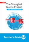 Image for The Shanghai maths projectYear 2A,: Teacher's guide